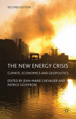 The New Energy Crisis: Climate, Economics and Geopolitics (BOK)
