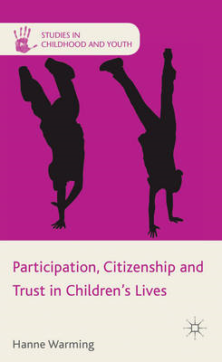 Participation, Citizenship and Trust in Children's Lives (BOK)