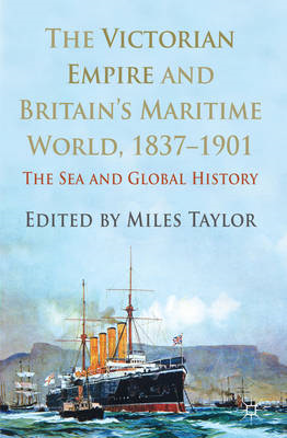 Victorian Empire and Britain's Maritime World, 1837-1901 (BOK)