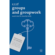 A-Z of Groups and Groupwork (BOK)