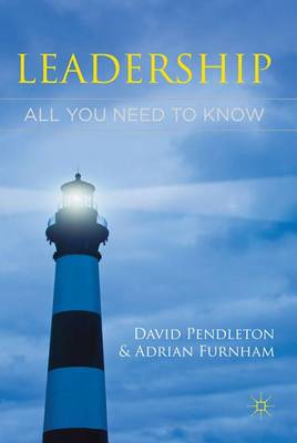Leadership: All You Need To Know (BOK)