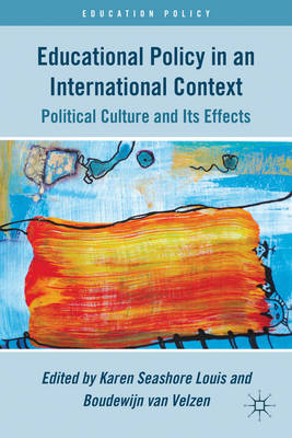Educational Policy in an International Context: Political Culture and Its Effects (BOK)