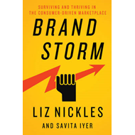 Brandstorm: Surviving and Thriving in the New Consumer-Led Marketplace (BOK)