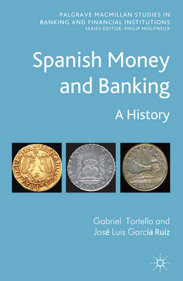 Spanish Money and Banking: A History (BOK)