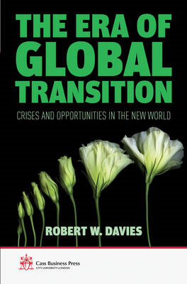 The Era of Global Transition: Crises and Opportunities in the New World (BOK)