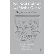 Political Culture and Media Genre: Beyond the News (BOK)