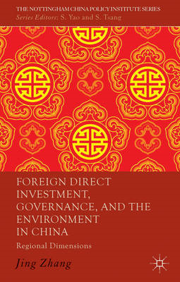 Foreign Direct Investment, Governance, and the Environment i (BOK)