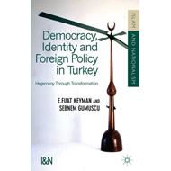 Democracy, Identity and Foreign Policy in Turkey (BOK)