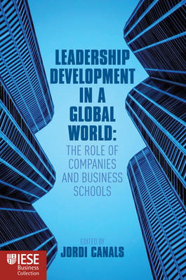 Leadership Development for a Global World: The Role of Companies and Business Schools (BOK)