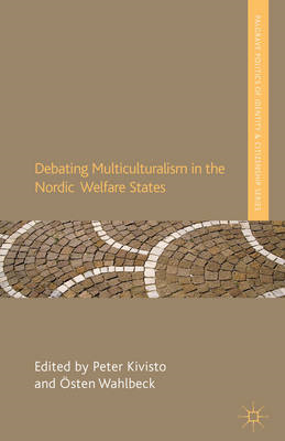 Debating Multiculturalism in the Nordic Welfare States (BOK)