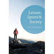 Leisure, Sports and Society (BOK)