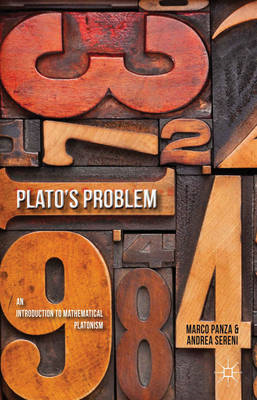 Plato's Problem: An Introduction to Mathematical Platonism (BOK)