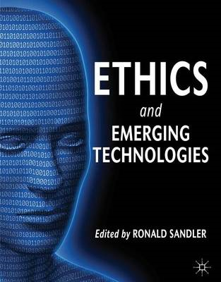 Ethics and Emerging Technologies (BOK)