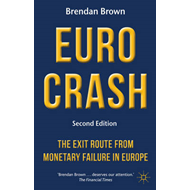 Euro Crash: The Exit Route from Monetary Failure in Europe (BOK)