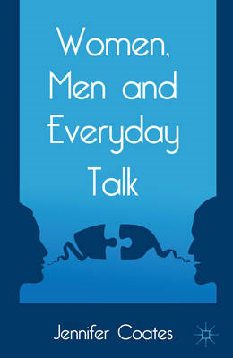 Women, Men and Everyday Talk (BOK)