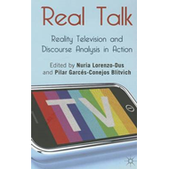 Real Talk: Reality Television and Discourse Analysis in Acti (BOK)