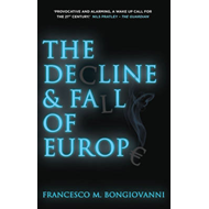 Decline and Fall of Europe (BOK)