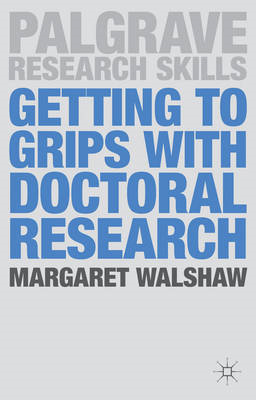 Getting to Grips with Doctoral Research (BOK)