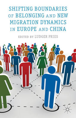 Shifting Boundaries of Belonging and New Migration Dynamics in Europe and China (BOK)