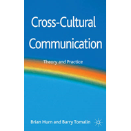 Cross-Cultural Communication: Theory and Practice (BOK)