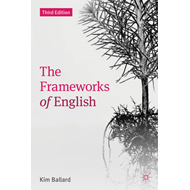 The Frameworks of English: Introducing Language Structures (BOK)