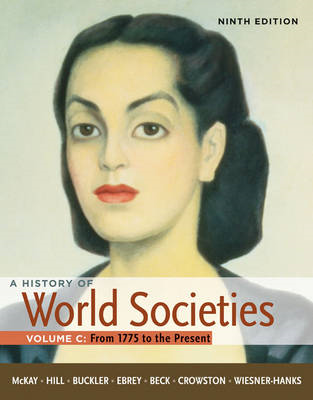 History of World Societies: v. 3: 1775 to the Present (BOK)