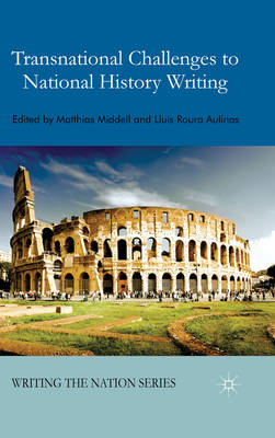 Transnational Challenges to National History Writing (BOK)