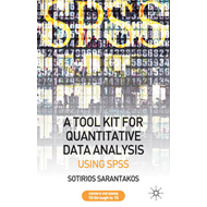 A Tool Kit for Quantitative Data Analysis: Using SPSS (BOK)