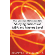 Studying Business at MBA and Masters Level (BOK)