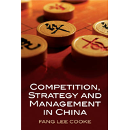 Competition, Strategy and Management in China (BOK)