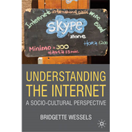Understanding the Internet: A Socio-cultural Perspective (BOK)