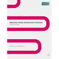 Manufacturing Operations Strategy: Texts and Cases (BOK)