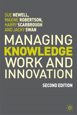 Managing Knowledge Work and Innovation (BOK)