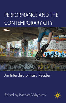 Performance and the Contemporary City (BOK)