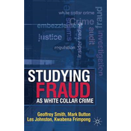 Studying Fraud as White Collar Crime (BOK)