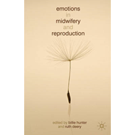 Emotions in Midwifery and Reproduction (BOK)