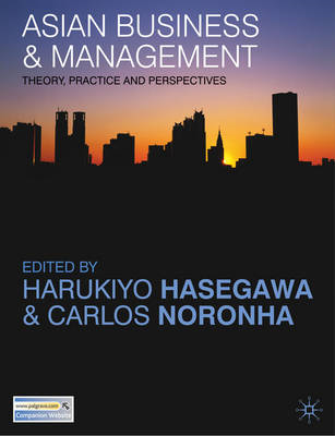 Asian Business and Management: Theory, Practice and Perspectives (BOK)