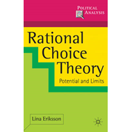 Rational Choice Theory: Potential and Limits (BOK)