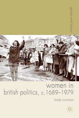 Women in British Politics, C.1689-1979 (BOK)