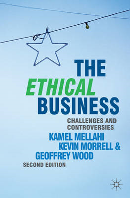 The Ethical Business: Challenges and Controversies (BOK)