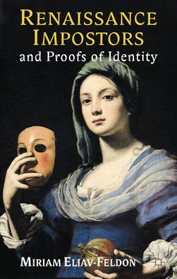 Renaissance Impostors and Proofs of Identity (BOK)