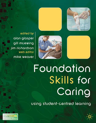 Foundation Skills for Caring: Using Student-centred Learning (BOK)
