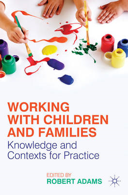 Working with Children and Families (BOK)