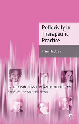 Reflexivity in Therapeutic Practice (BOK)