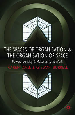 Spaces of Organisation and the Organisation of Space (BOK)