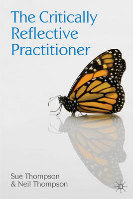 Critically Reflective Practitioner (BOK)