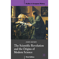 Scientific Revolution and the Origins of Modern Science (BOK)