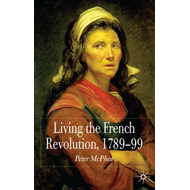 Living the French Revolution, 1789-99 (BOK)