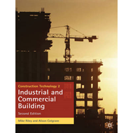 Construction Technology 2: Industrial and Commercial Building (BOK)