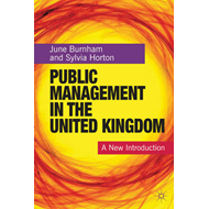 Public Management in the United Kingdom: A New Introduction (BOK)
